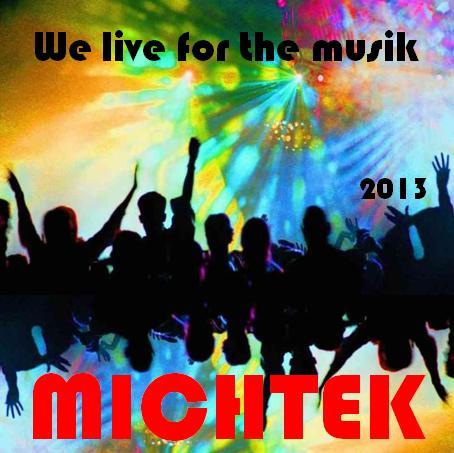 [HARDSTYLE] MichTek - We live for the musik (24/05/2013) Mix_We_live_for_the_musik_2013